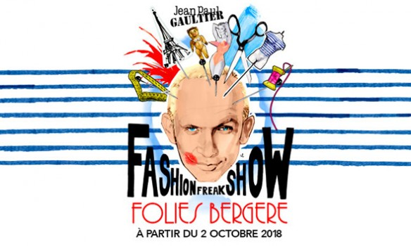 Jean Paul Gaultier - Fashion Freak Show PREVIEW @ Les Folies Bergères | Paris | Île-de-France | France